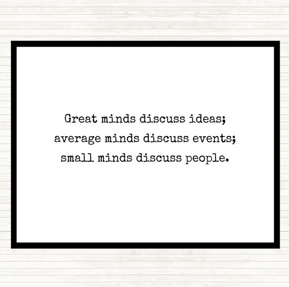 White Black Great Minds Discuss Ideas Quote Dinner Table Placemat