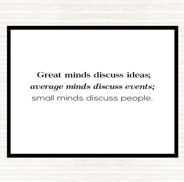 White Black Great Minds Quote Dinner Table Placemat