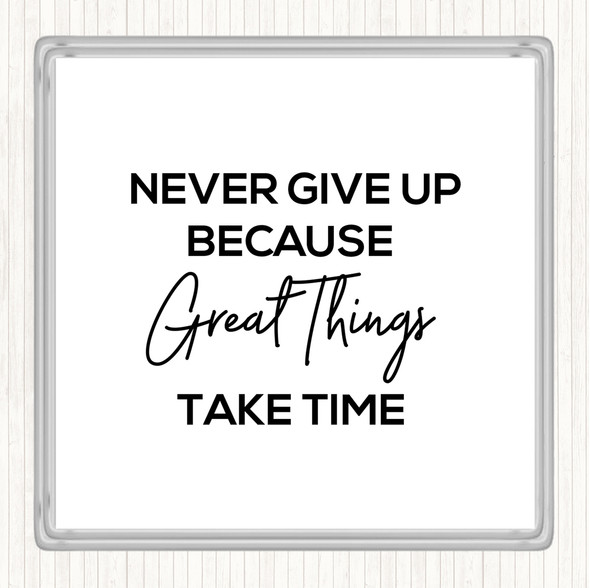 White Black Great Things Quote Drinks Mat Coaster