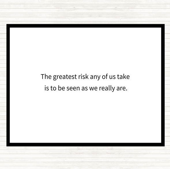 White Black Greatest Risk Quote Dinner Table Placemat