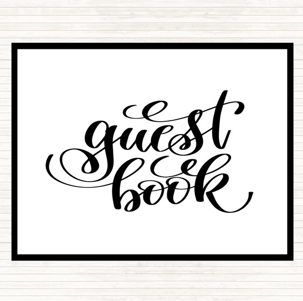 White Black Guest Book Quote Dinner Table Placemat