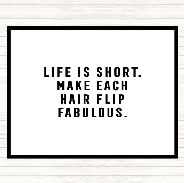 White Black Hair Flip Fabulous Quote Dinner Table Placemat