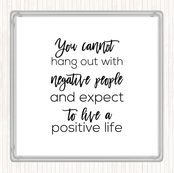 White Black Hang Out Quote Drinks Mat Coaster