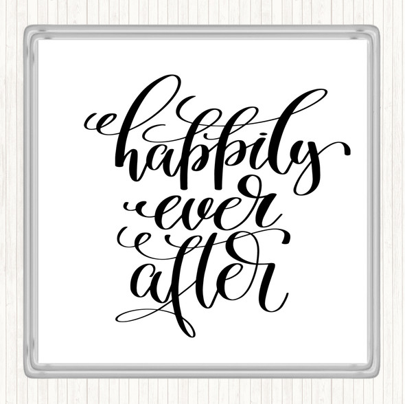 White Black Happily Ever After Quote Drinks Mat Coaster