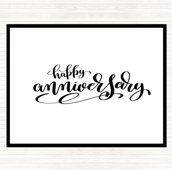 White Black Happy Anniversary Quote Dinner Table Placemat