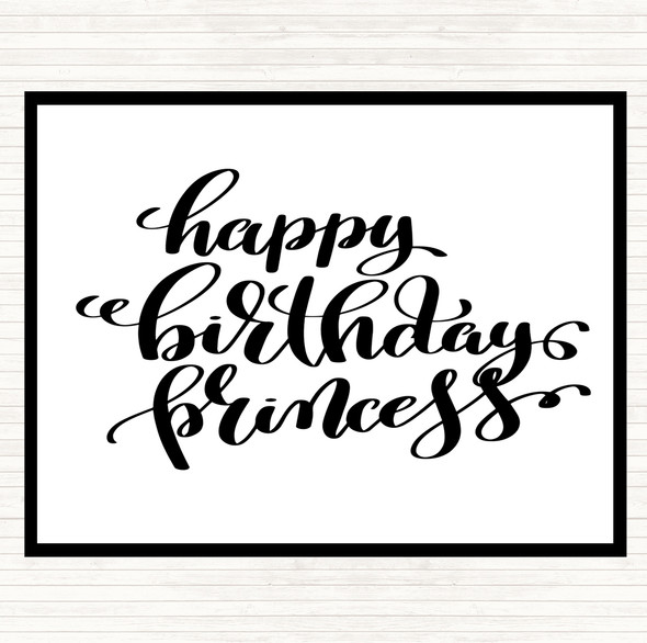 White Black Happy Birthday Princess Quote Dinner Table Placemat