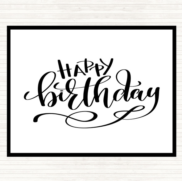 White Black Happy Birthday Quote Dinner Table Placemat