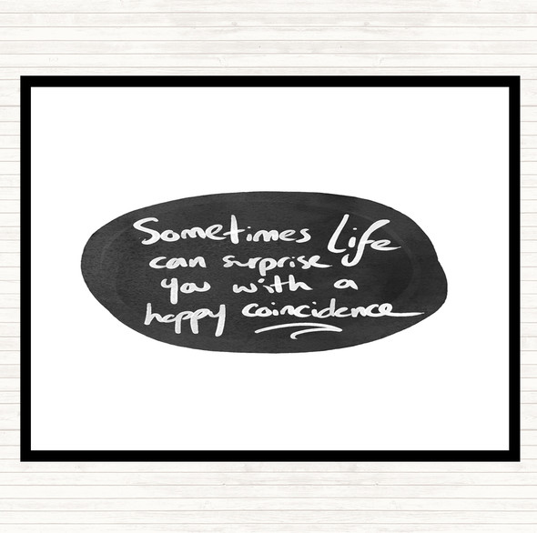 White Black Happy Coincidence Quote Dinner Table Placemat
