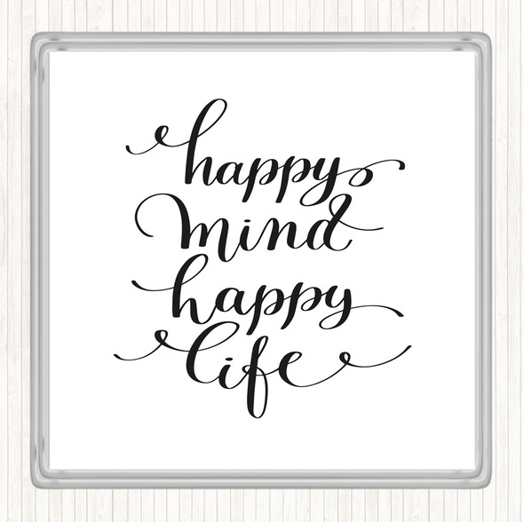 White Black Happy Mind Happy Life Swirl Quote Drinks Mat Coaster