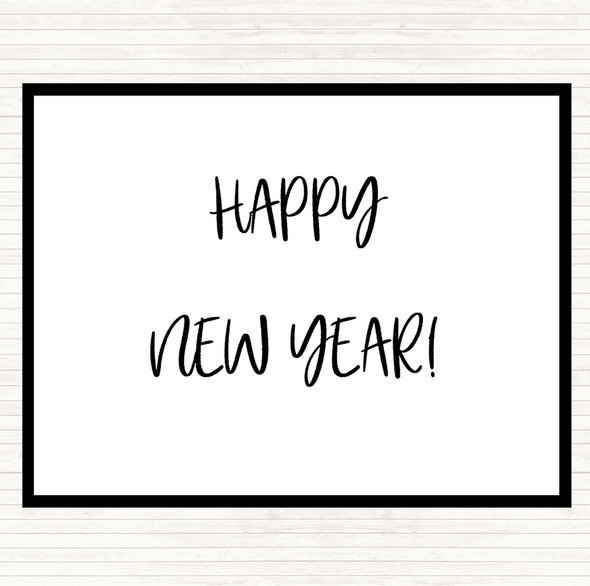 White Black Happy New Year Quote Dinner Table Placemat