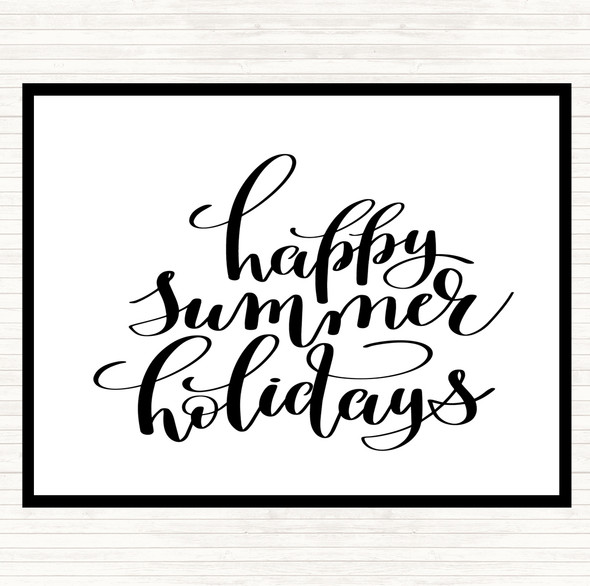 White Black Happy Summer Holidays Quote Dinner Table Placemat