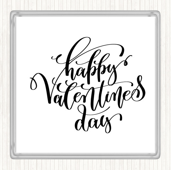 White Black Happy Valentines Quote Drinks Mat Coaster
