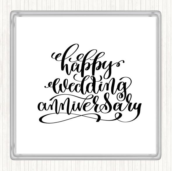 White Black Happy Wedding Anniversary Quote Drinks Mat Coaster