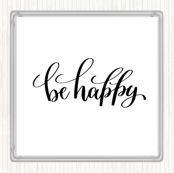 White Black Happy Quote Drinks Mat Coaster