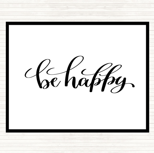 White Black Happy Quote Dinner Table Placemat