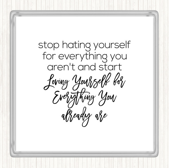 White Black Hating Yourself Quote Drinks Mat Coaster