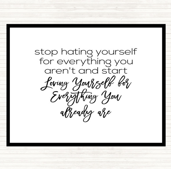 White Black Hating Yourself Quote Dinner Table Placemat