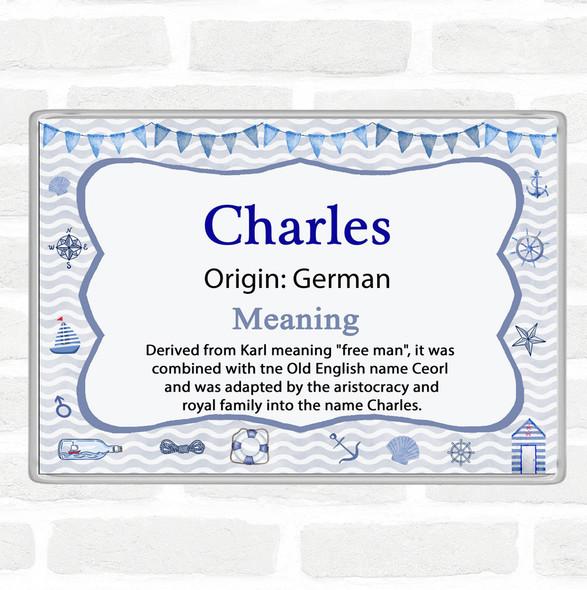 Charles Name Meaning Jumbo Fridge Magnet Nautical