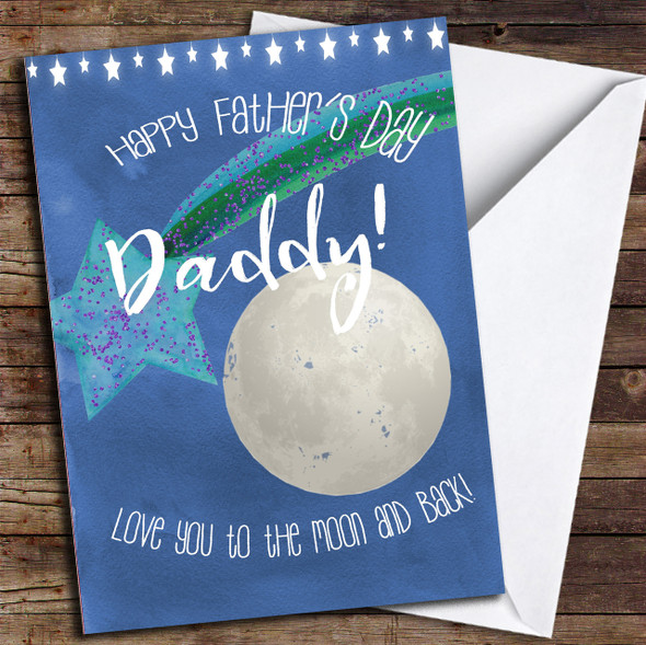 Daddy Love You To The Moon And Back Personalised Father's Day Card