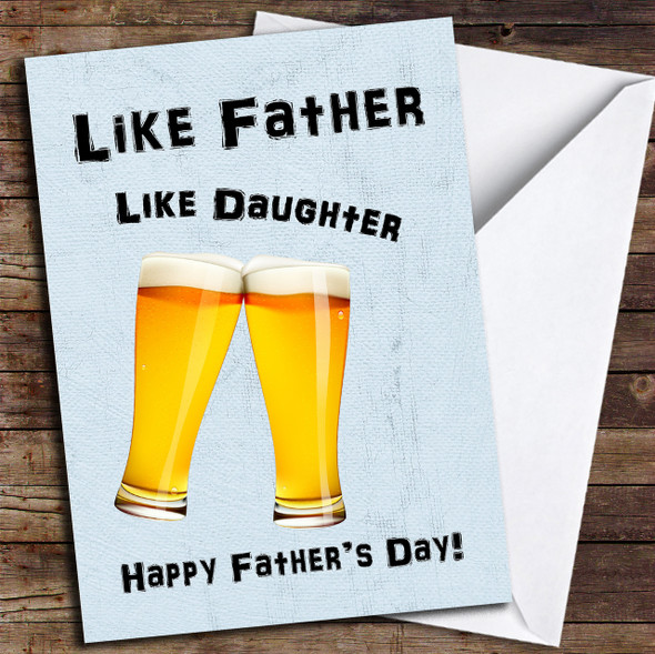 Like Father Like Daughter Pint Personalised Father's Day Card
