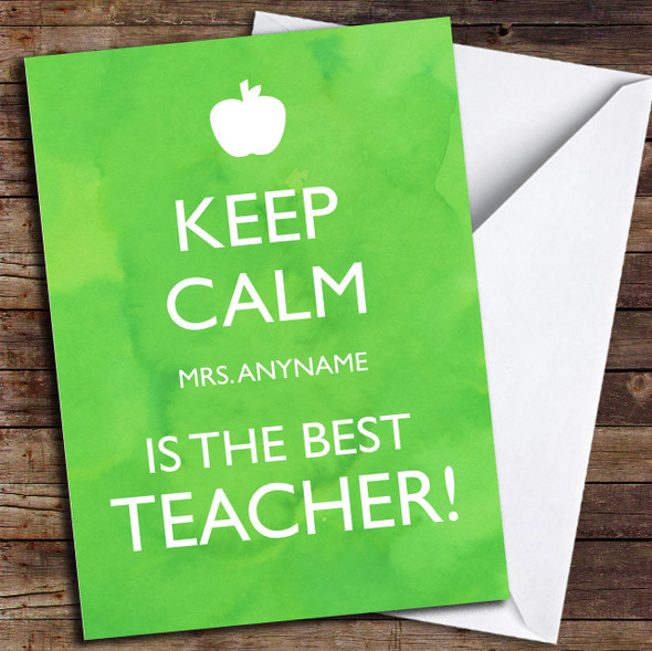 Keep Calm Best Teacher Personalised Thank You Card