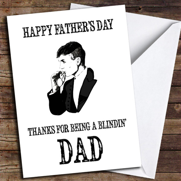 Blindin' Dad Thomas Shelby Peaky Blinders Personalised Father's Day Card