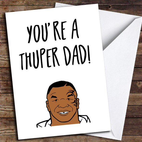 Funny Joke Mike Tyson Boxing Personalised Father's Day Card