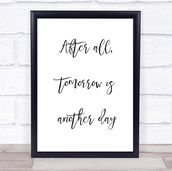 After All Tomorrow Is Another Day Gone With The Wind Quote Wall Art Print
