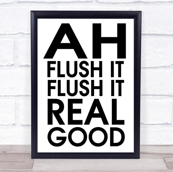 Funny Flush It Bathroom Toilet Quote Wall Art Print