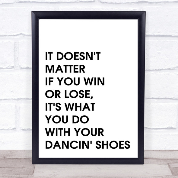 Grease Vince Fontane Dancin' Shoes Quote Wall Art Print