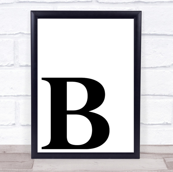 Initial Letter B Quote Wall Art Print