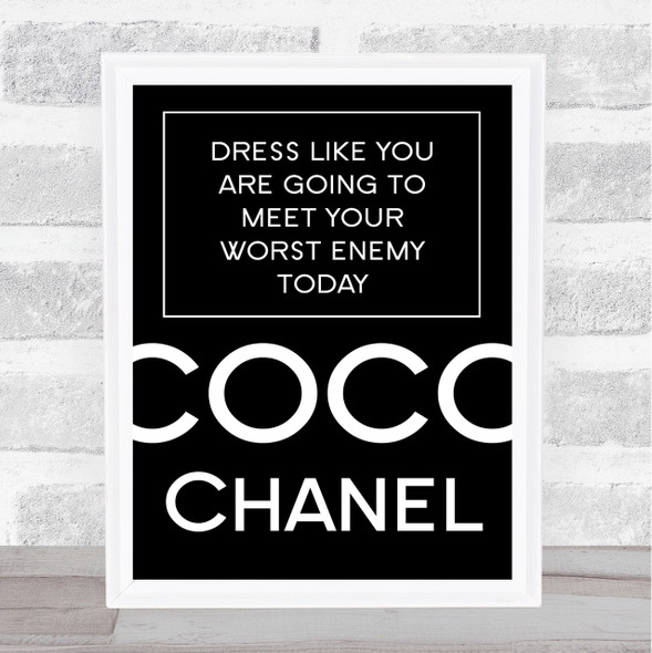 Black Coco Chanel Dress Like Meet Your Worst Enemy Today Quote Print