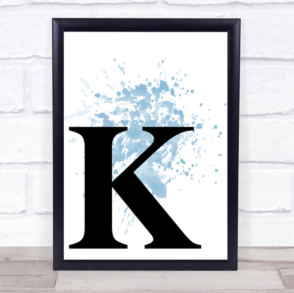 Blue Initial Letter K Quote Wall Art Print
