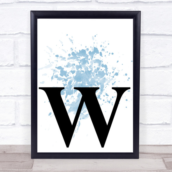 Blue Initial Letter W Quote Wall Art Print