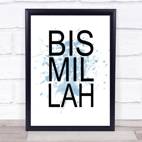 Blue Bismillah Quote Wall Art Print