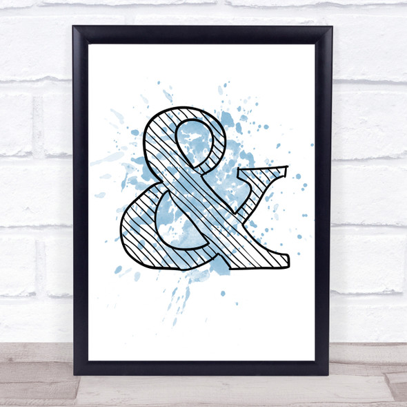 Blue Stripy & And Ampersand Quote Wall Art Print