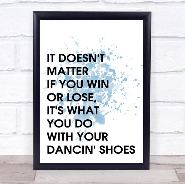 Blue Grease Vince Fontane Dancin' Shoes Quote Wall Art Print