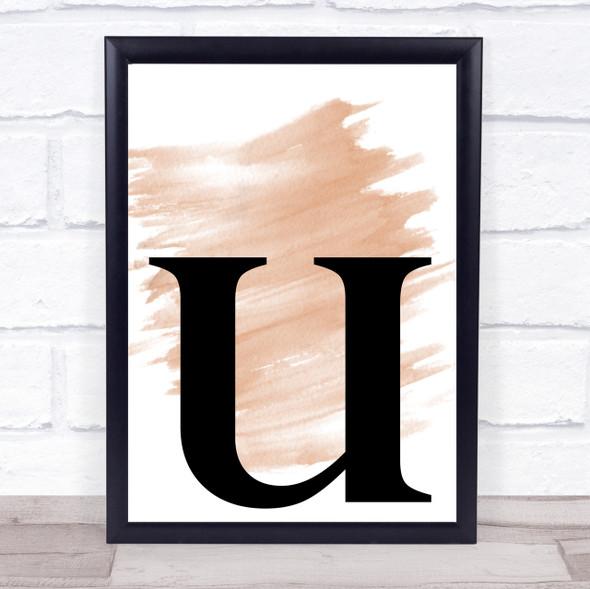Watercolour Initial Letter U Quote Print