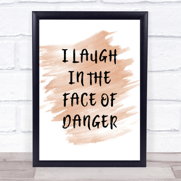 Watercolour Lion King Laugh In The Face Of Danger Quote Print