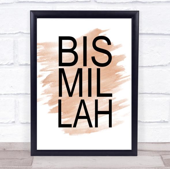 Watercolour Bismillah Quote Print