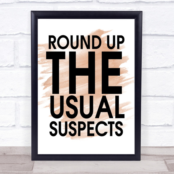 Watercolour Round Up The Usual Suspects Casablanca Quote Print
