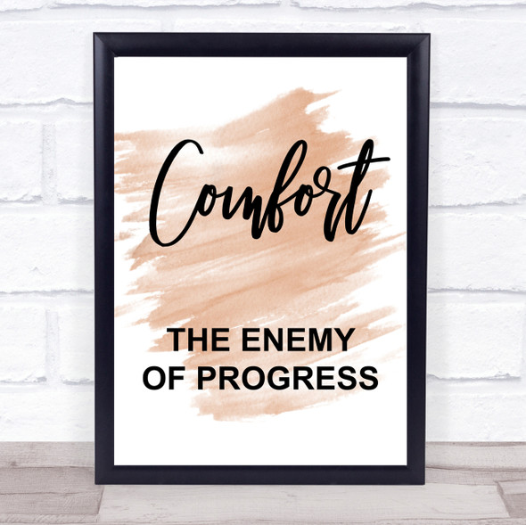 Watercolour The Greatest Showman Comfort Enemy Of Progress Quote Print