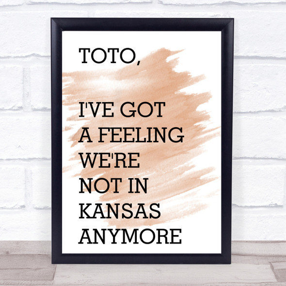 Watercolour The Wizard Of Oz Not In Kansas Anymore Movie Quote Print