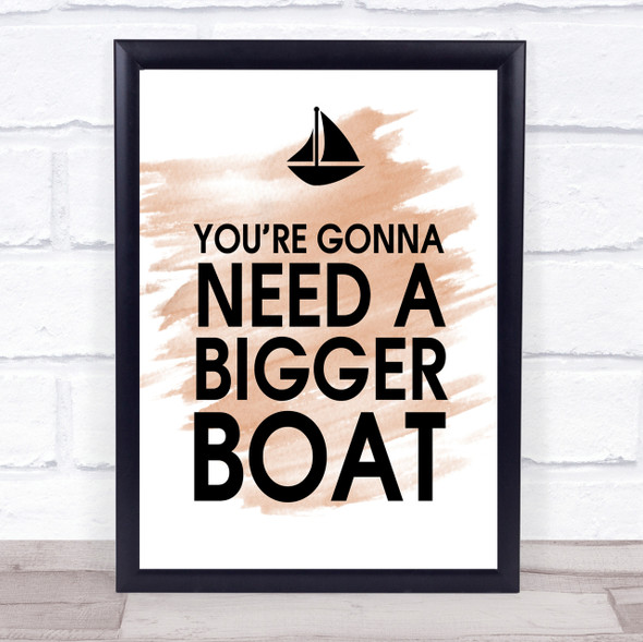 Watercolour You're Gonna Need A Bigger Boat Jaws Quote Print