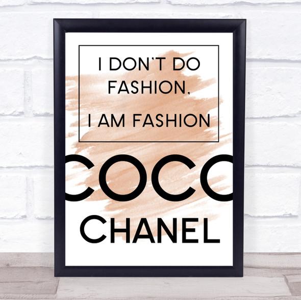 Watercolour Coco Chanel I Am Fashion Quote Print