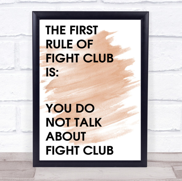 Watercolour Do Not Talk About Fight Club Quote Print