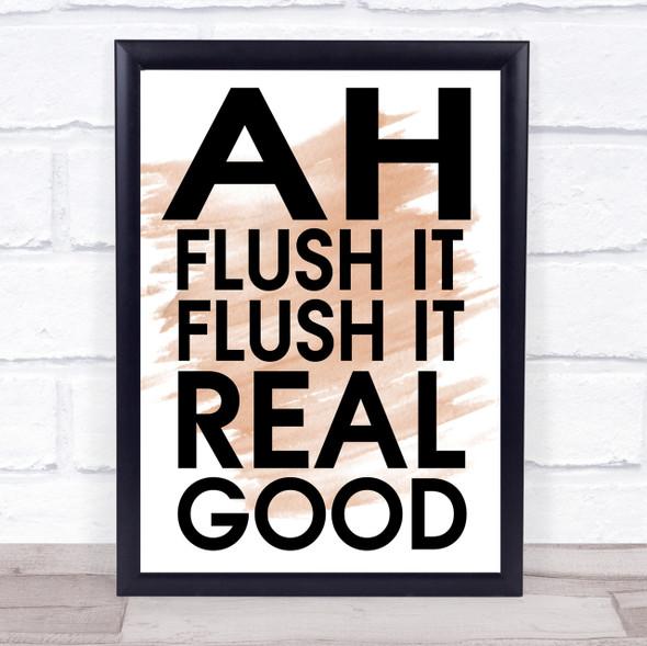 Watercolour Funny Flush It Bathroom Toilet Quote Print