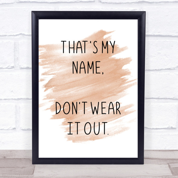 Watercolour Grease Danny That's My Name Quote Print