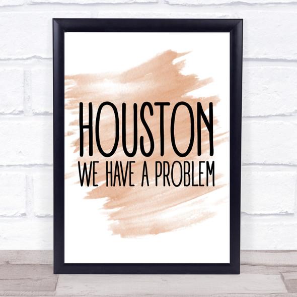 Watercolour Houston, We Have A Problem Apollo 13 Quote Print