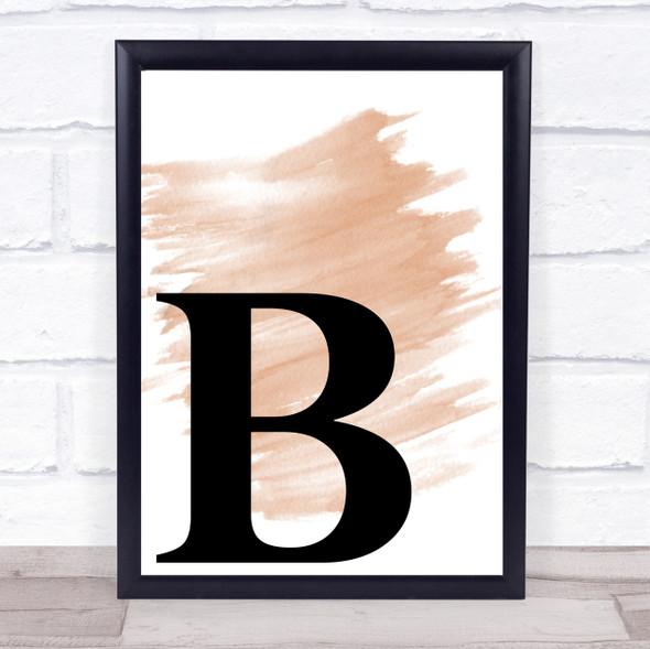 Watercolour Initial Letter B Quote Print